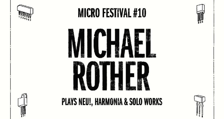 First name of the MICRO FESTIVAL 2019 : Michael Rother