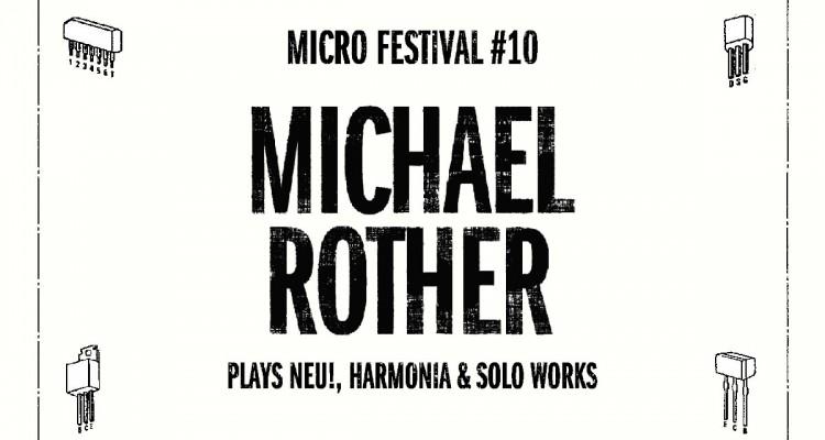 Premier nom pour le MICRO FESTIVAL 2019 : Michael Rother