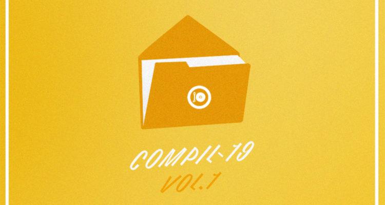 Compil-19 Vol.1 !