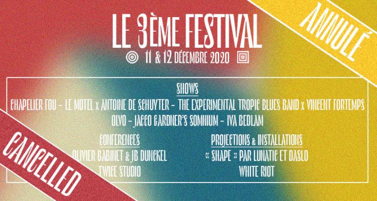 3ème Festival annulé!